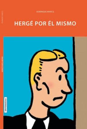 RETRATO DE UN ARTISTA QUE TAMBIÉN FUE HOMBRE: HERGÉ